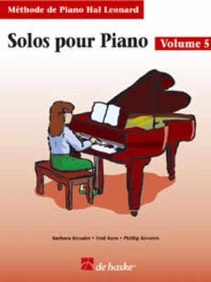 Méthode de Piano Hal Leonard / Solos pour Piano, volume 5 (avec Cd) Méthode de Piano /  / De Haske