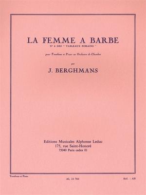 La Femme a Barbe  Jose Berghmans  Posaune Partitur Klassik AL21783 / Jose Berghmans / Leduc