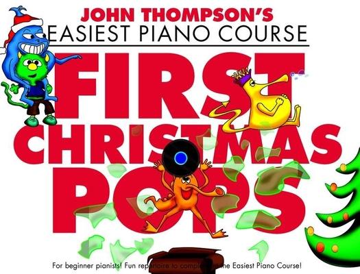 Thompson's Easiest Piano C.: First Christmas Pops     Klavier Buch Schule WMR101332 / John Thompson / Willis Music