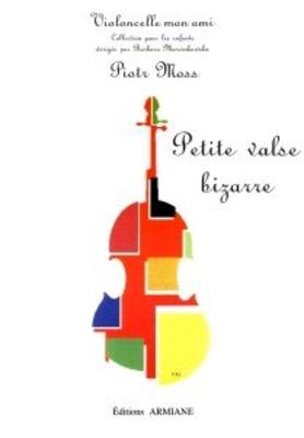 Petite valse bizarre Piotr Moss / Piotr Moss / Armiane