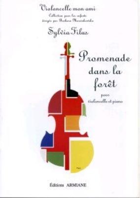 Promenade dans la forêt pour violoncelle et pianoSylvia Filus / Sylvia Filus / Armiane