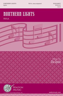 Walton Choral / Northern Lights (SSAA) from Song of Solomon Ola Gjeilo  SSAA, Unaccompanied Chorpartitur  WW1615 / Ola Gjeilo / Hal Leonard