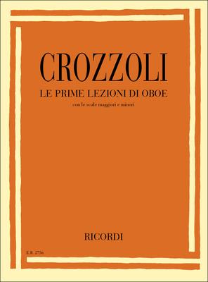 Prime Lezioni Di Oboe  Sergio Crozzoli  Oboe Partitur Schule ER 2736 / Sergio Crozzoli / Ricordi