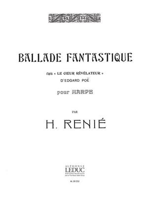 Ballade Fantastique  Renie  Harp Buch  AL20152 / Henriette Renié / Leduc