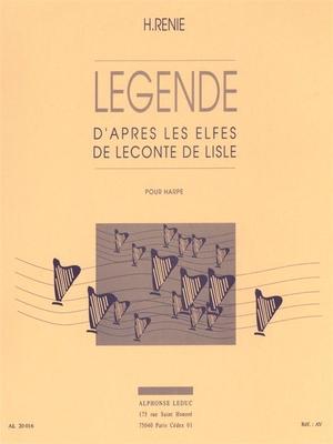 Legende  D'après Les Elfes de Leconte de Lisle Renie  Harp Buch Klassik AL20016 / Henriette Renie / Leduc