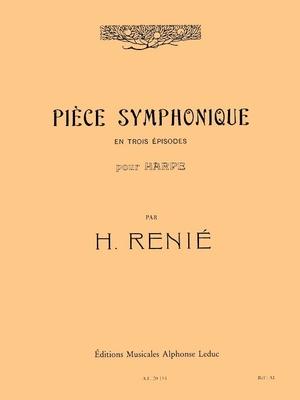 Piece Symphonique En 3 Episodes  Renie  Harp Buch  AL20154 / Henriette Renié / Leduc