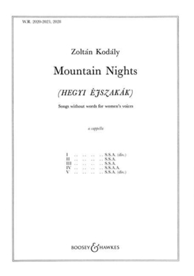 Mountain Nights Five songs without words Zoltn Kodly  SSAA a Cappella Partitur  BH 5401903 / Zoltn Kodly / Boosey and Hawkes