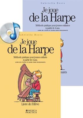 Je Joue de la Harpe Livres élève et professeur + CD / Gabriella Bosio / Musica Practica