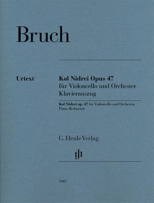 Kol Nidrei Opus 47 for Violoncello and Orchestra  Max Bruch  Cello und Klavier Klavierauszug Klassik 1145 / Max Bruch / Annette Oppermann / Henle