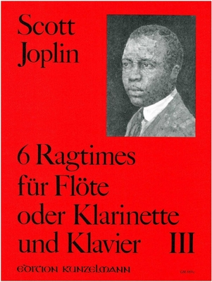 6 Ragtimes Für Flöte und Klavier – Band III Scott Joplin  Flöte und Klavier Buch  GM-889C / Scott Joplin / Hans-Dieter Förster / Kunzelmann