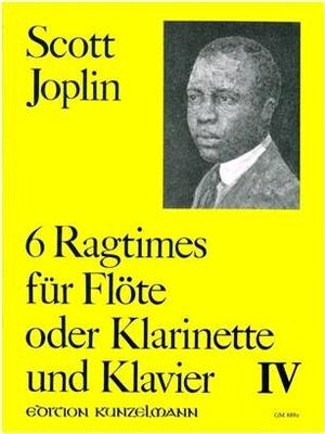 6 Ragtimes Für Flöte und Klavier – Band IV  Scott Joplin  Flöte und Klavier Buch  GM-889E / Scott Joplin / Hans-Dieter Förster / Kunzelmann