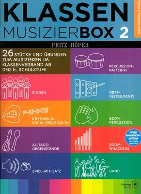 Klassenmusizierbox 2 26 Stücke und bungen zum Musizieren im Klassenverband ab der 5. Schulstufe Fritz Höfer   Buch  09-00732 / Fritz Höfer / Doblinger
