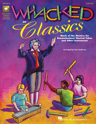 Expressive Art (Choral) / Whacked on Classics (Collection)  Tom Anderson  Combo Buch + CD  HL09970419 / Tom Anderson / Hal Leonard