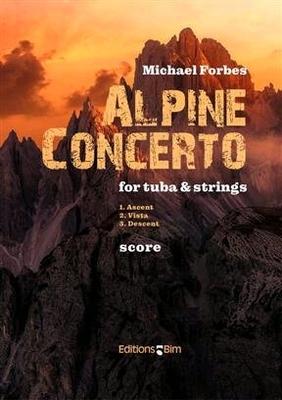 Alpine Concerto / Michael Forbes / BIM