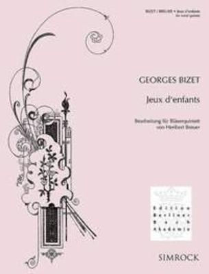 Jeux D'Enfants Bearbeitung Für Bläserquintett Georges Bizet Heribert Breuer Bläserquintett Partitur  EE 5348 Conducteur / Georges Bizet / Simrock