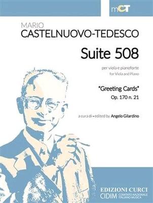 Suite 508 Per Viola e PianoforteGreeting Cards Op. 170 N. 21 / Mario Castelnuovo-Tedesco / Curci Milano