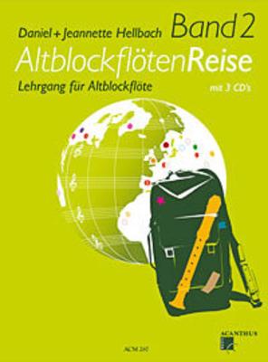 Altblockflötenreise 2    Altblockflöte Buch + 3 CDs  ACM267 / Daniel Hellbach / Jeannette Hellbach / Acanthus