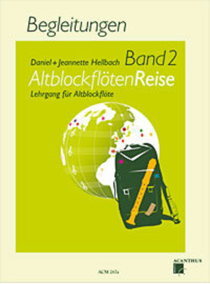 AltblockflötenReise Band 2, Begleitungen    Recorder and Piano Accompaniment Buch  ACM267AAccompagnement piano / Daniel Hellbach / Jeannette Hellbach / Acanthus