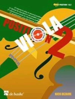 Viola Position 2 27 pieces to play in second position Nico Dezaire  Viola Buch + CD  DHP 1074344 / Nico Dezaire / De Haske