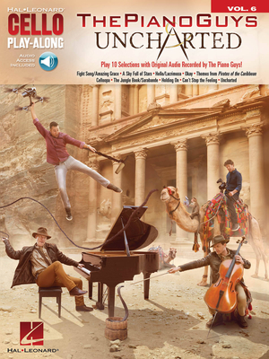 Hal Leonard Instrumental Play-Along / The Piano Guys – Uncharted Cello Play-Along Volume 6   Cello Buch + Online-Audio TV, Film, Musical und Show HL00202554 / The Piano Guys / Hal Leonard