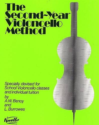 Cello Method / The Second-Year Cello Method    Cello Buch  NOV915969 / A.W. Benoy / L. Burrowes / Novello