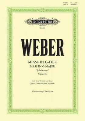 Messe en Sol Majeur Messe In G Op. 76 »Jubelmesse» / Carl Maria von Weber / Peters