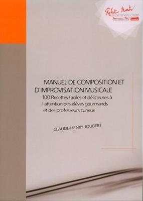 Manuel de Composition et d'Improvisation  Claude-Henry Joubert  Theory Buch Musiktheorie AZ1605 / Claude-Henry Joubert / Robert Martin