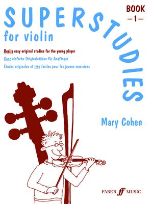 Superstart / Superstudies 1   Mary Cohen  Violin Buch Sudien und bungen 571514219 / Mary Cohen / Faber Music