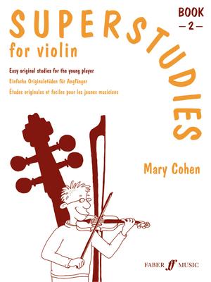 Superstart / Superstudies 2   M. Cohen  Violin Buch Sudien und bungen 571514502 / Mary Cohen / Faber Music