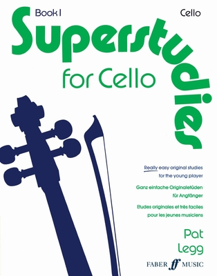 Superstudies 1   P. Legg  Cello Buch  571513786 / Pat Legg / Faber Music