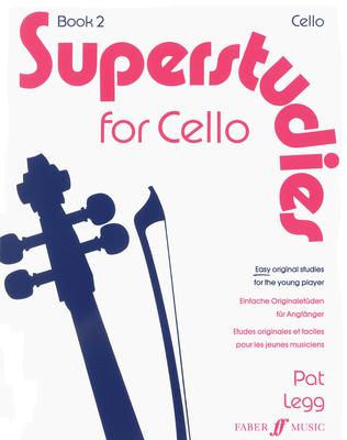 Superstudies 2   P. Legg  Cello Buch Sudien und bungen 571514456 / Pat Legg / Faber Music