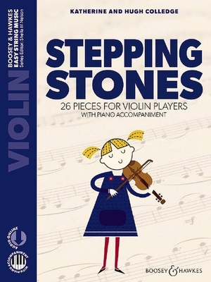 Stepping Stones 26 Pieces For Violin Players Hugh Colledge_Katherine Colledge  Violine und Klavier Buch + Online-Audio  BH 13550 / Hugh Colledge / Boosey and Hawkes