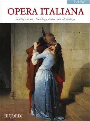 Opera Italiana (Soprano) Antologia di arie – Antologie d'arias – Arien-Anthology   Soprano Voice and Piano Buch Oper/Operette NR 14106800 /  / Ricordi