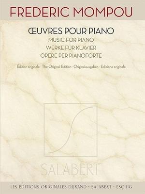 uvres pour piano – dition Originale / Frederic Mompou / Salabert