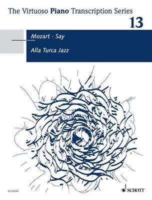 Alla Turca Jazz  Wolfgang Amadeus Mozart Fazil Say Klavier Buch Jazz ED 20209 / Wolfgang Amadeus Mozart / Schott
