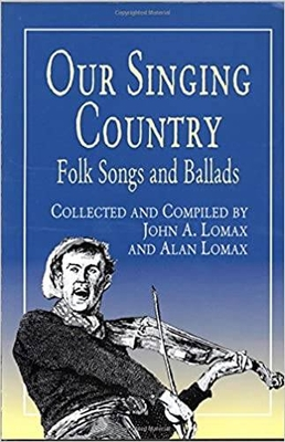 Our Singing Country Folk Songs And Ballads   Lomax  Vocal and Piano Buch Klassik UFO00002300 / Lomax / Dover Publications