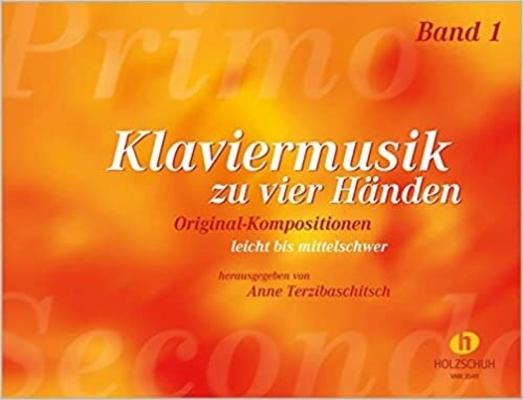 Klaviermusik zu Vier Händen 1  Anne Terzibaschitsch  Piano, 4 Hands Buch  VHR 3549 / Anne Terzibaschitsch / Holzschuh