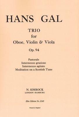 Trio in A op. 94    Oboe, Violin and Viola Stimmen-Set  EE 3140 / Hans Gal / Simrock