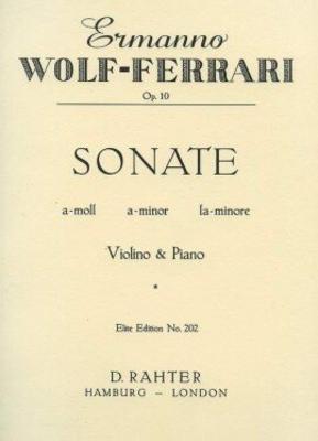 Sonata in A Minor op. 10    Violine und Klavier Buch  EE 202 / Wolf-Ferrari Ermanno / Simrock