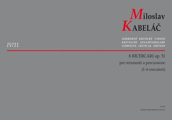 8 Ricercari per strumenti a percussione Miloslav Kabelc  Percussion Buch  H7994 / Miloslav Kabelc / Bärenreiter