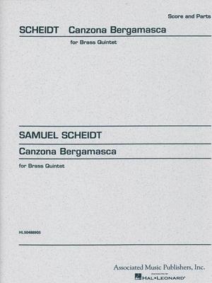 Brass Ensemble / Canzone Bergamasca Score and Parts Samuel Scheidt  Blechbläserquintett Buch Klassik HL50488905 / Samuel Scheidt / Hal Leonard