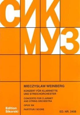 Konzert für Klarinette und Streichorchester Mieczyslaw Weinberg  Clarinet and String Orchestra Studienpartitur  SIK2408 / Mieczyslaw Weinberg / Sikorski Edition