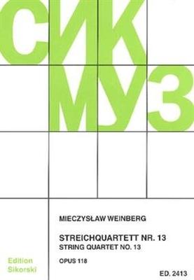 Streichquartett Nr. 13  Mieczyslaw Weinberg  Streichquartett Partitur + Stimmen  SIK2413 / Mieczyslaw Weinberg / Sikorski Edition