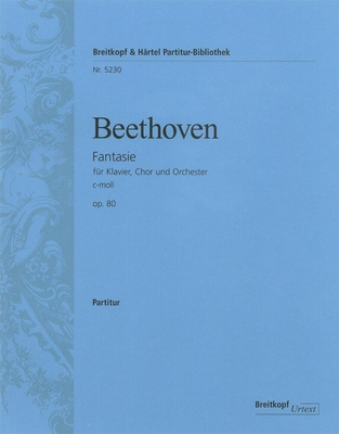 Choral Fantasy In C Minor Op.80  Ludwig van Beethoven  Clive Brown Piano, Mixed Choir and Orchestra Partitur  Klassik / Ludwig van Beethoven / Clive Brown / Breitkopf