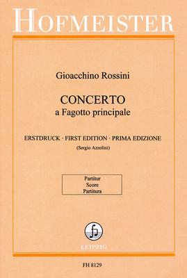 Concerto a Fagotto principale  Gioachino Rossini Azzolini  Bassoon and Orchestra Partitur / Gioachino Rossini / Hofmeister