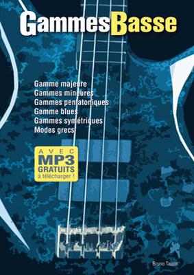 Gammes Basse  Bruno Tauzin   Bass Guitar Buch / Bruno Tauzin / Play Music Publ.