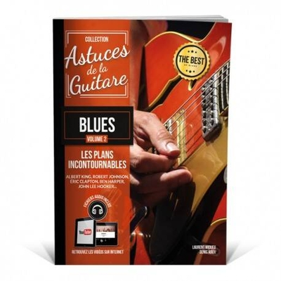 »Astuces» guitare blues vol. 2 avec fichiers audio et vidéos /  / Editions Coup de pouce