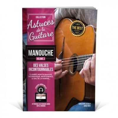 »Astuces» guitare manouche vol.3 avec fichiers audio /  / Editions Coup de pouce