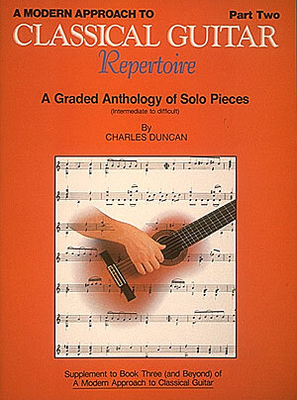 Stylistic Method / A Modern Approach to Classical Guitar Repertoire Part 2    Hal Leonard Guitare Recueil Stylistic Method Classique English / Charles Duncan / Hal Leonard