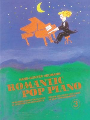 Romantic Pop Piano / Romantic Pop Piano 3 Traummelodien für Klavier in leichten Arrangements – Dream Melodies for Piano in Easy Arrangements / Hans-Günter Heumann / Bosworth